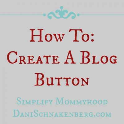 How To: Create A Blog Button