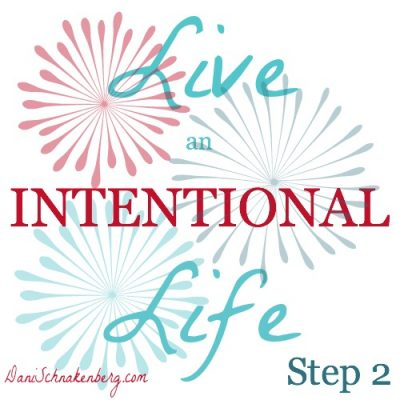 Creating an Intentional Life – Step 2