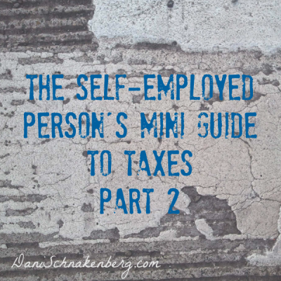 The Self-Employed Person's Mini Guide to Taxes – Part 2