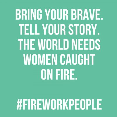 The World Needs Women Caught On Fire