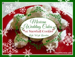 Mexican Wedding Cookies or Snowball Cookies