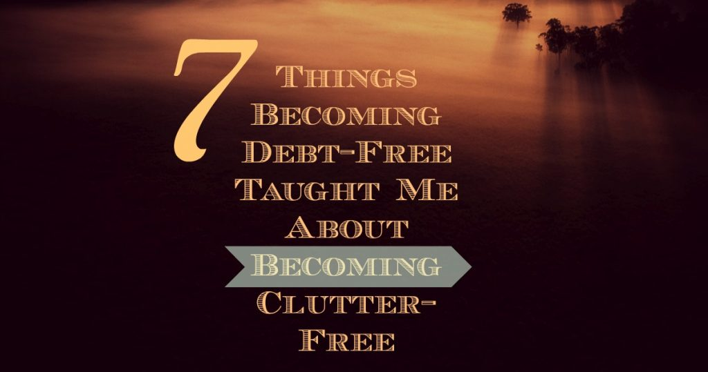 Debt-Free Clutter-Free
