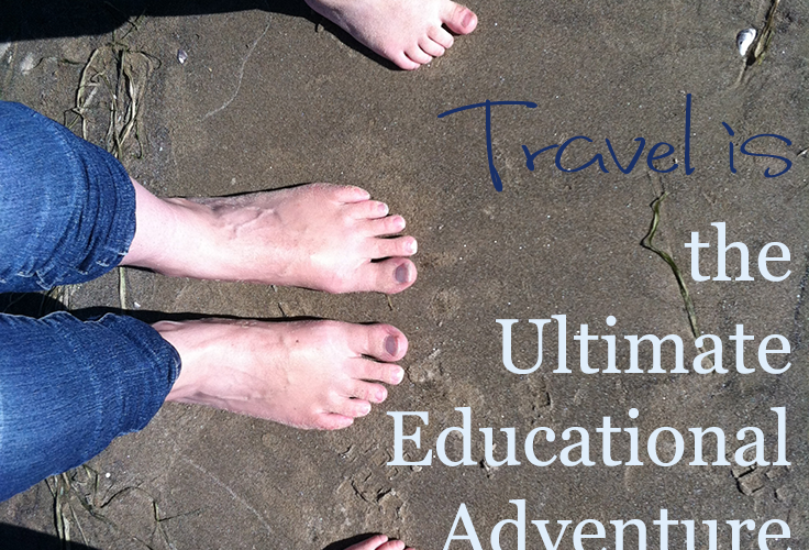 Travel is the Ultimate Educational Adventure