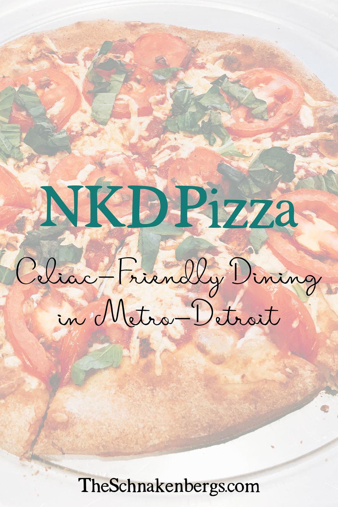 NKD Pizza Celiac-Friendly Dining in Metro-Detroit