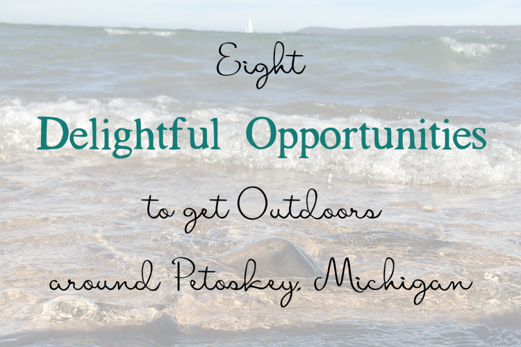Get Outdoors | Petoskey Area, Michigan