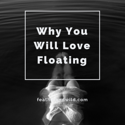Why You Will Love Floating