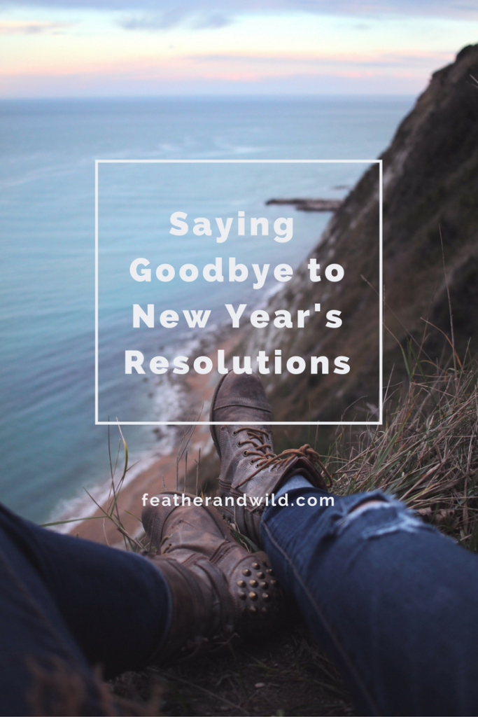 Saying Goodbye to New Year's Resolutions | Big Family Minimalist