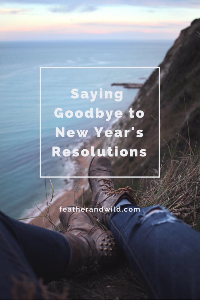 Saying Goodbye to New Year's Resolutions | Big Family Minimalist